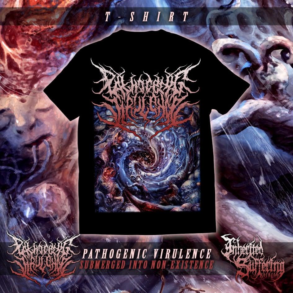 Image of Pathogenic Virulence - Submerged Into Non-Existence - T-Shirt