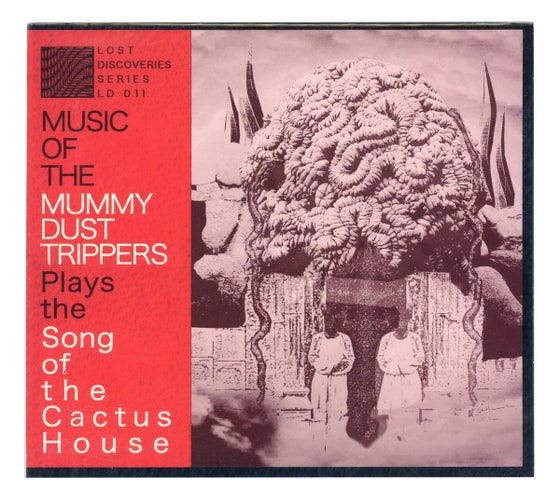 Image of Mummy Dust Trippers 'Song of Cactus House' CD