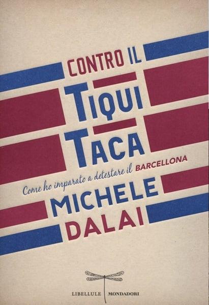 """Image of Michele Dalai - """"Contro il tiqui tata"""""""
