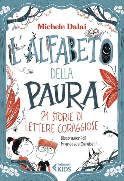 """Image of Michele Dalai - """"L'alfabeto della paura"""""""