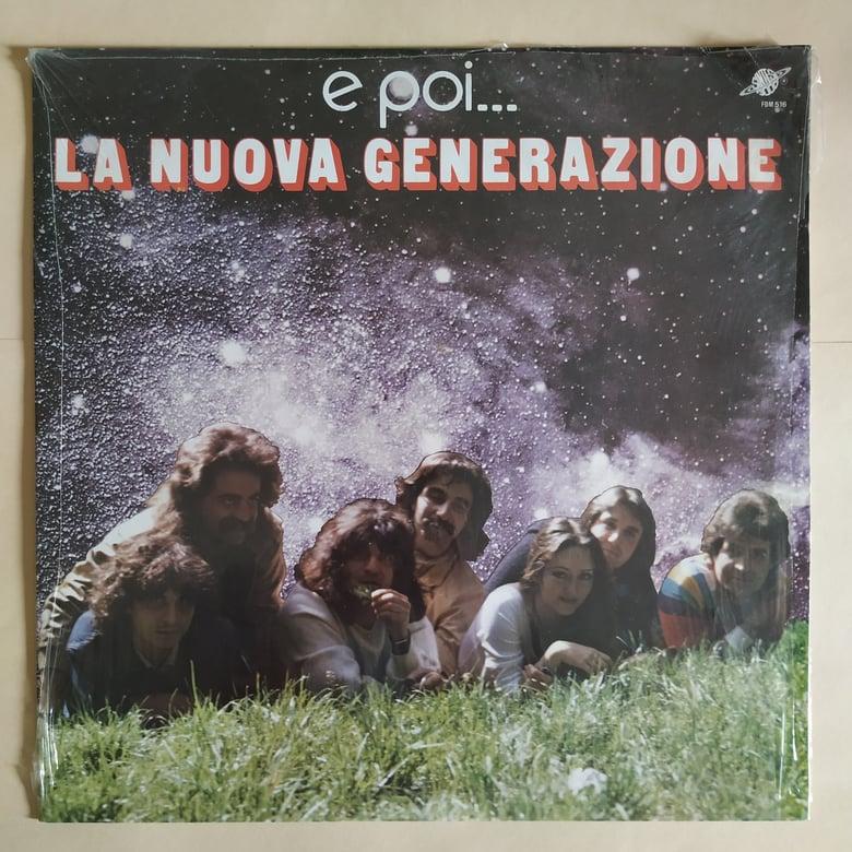Image of La Nuova Generazione – E Poi...