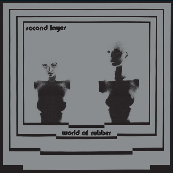 Image of SECOND LAYER - World Of Rubber LP