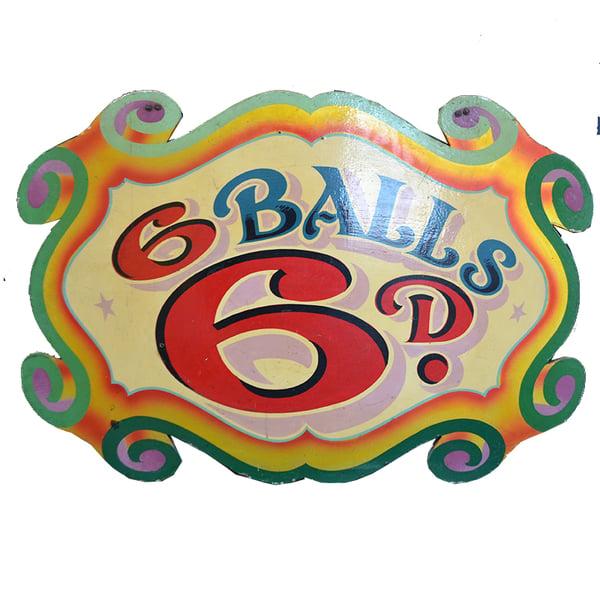 Image of Mid 20th Century British Fun Fair Sign '6 Balls 6d'