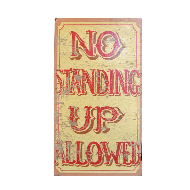 Image of Mid Century British Fun Fair Sign 'No Standing Up Allowed'