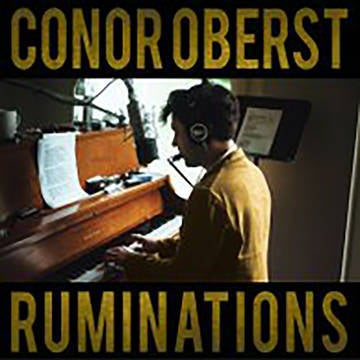 Image of Conor Oberst - Ruminations (Expanded Edition)