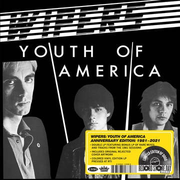 Image of Wipers - Youth of America -- Anniversary Edition
