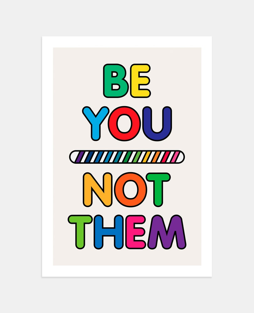 Image of A Colourful Rebellion (Be You Not Them) Giclée print on 310gsm Somerset Velvet Paper (A3/A2)