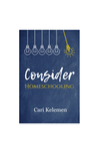 Consider Homeschooling   (ebook in PDF)