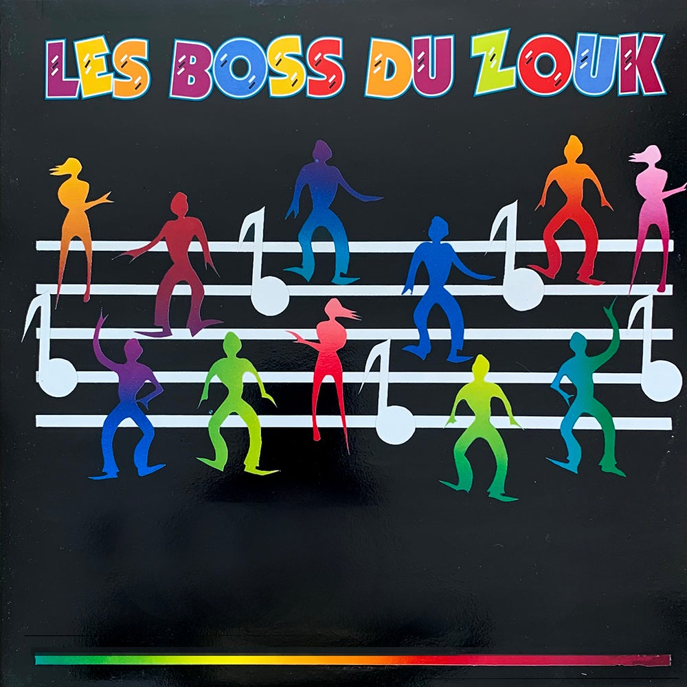 Les Boss Du Zouk - Les Boss Du Zouk (Editions Kaluila - 80's)
