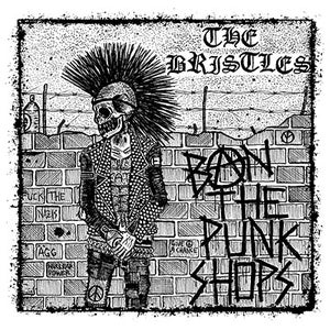 Image of THE BRISTLES - Ban The Punkshops LP