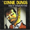 The Connie Dungs – Songs For Swinging Nice Guys (CD)