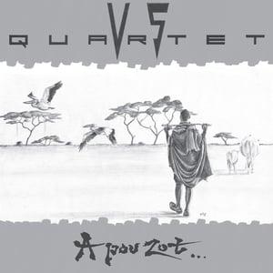 VS Quartet - A Pou Zot... (Digger's Digest DD 06 - 2021)