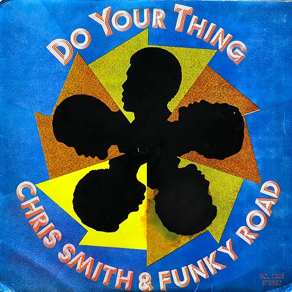 Chris Smith & Funky Road - Do Your Thing (RCA - Mozambique - 1976)