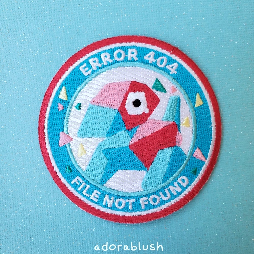 """""""Error 404"""" - Embroidered Patch"""