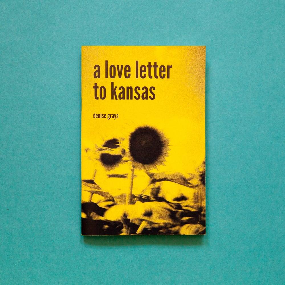 Image of a love letter to  kansas - denise grays