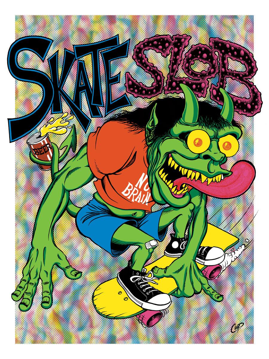 Image of SKATE SLOB Silkscreen Print