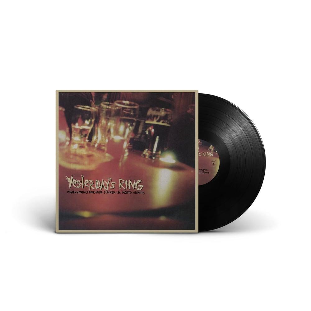 Image de Yesterday's Ring - 11 Chansons Pour Faire Pleurer Les Morts-Vivants LP / VINYLE