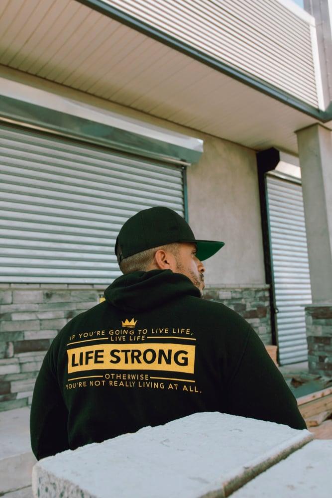 "Image of LIFE STRONG "" LIFE HOODY"""