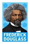 Frederick Douglass Print