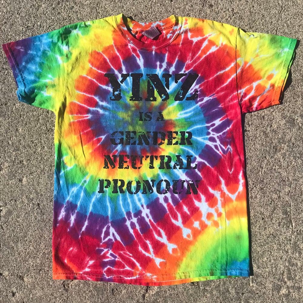 Image of Yinz is a Gender Neutral Pronoun - Rainbow Tie Dye