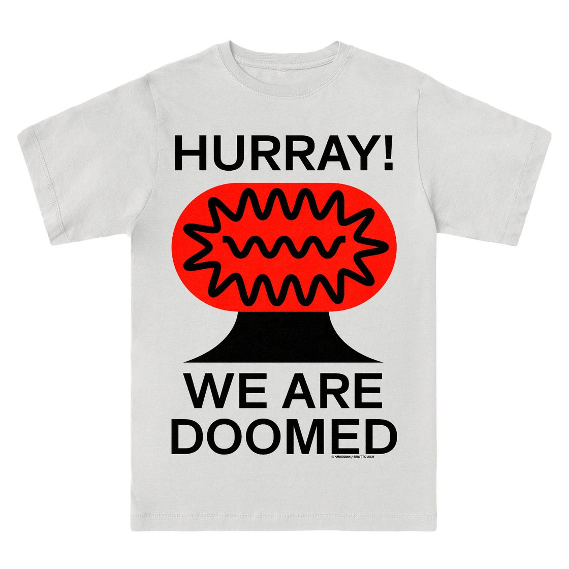 Image of WE ARE DOOMED T-Shirt by Marco Oggian