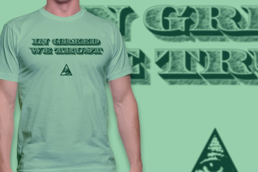 Image of In Greed We Trust t-shirt