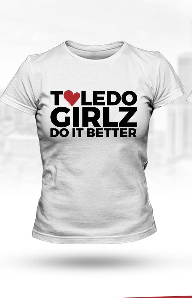 Image of Toledo Girlz Do it better