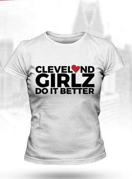 Image of Cleveland Girlz Do it Better