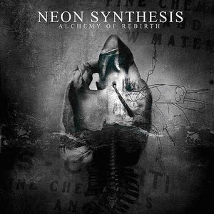 Image of NEON SNTHESIS - Alchemy Of Rebirth