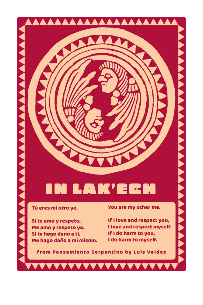 Image of Custom Listing /Edition of In Lak' Ech