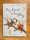 My Heart Is Laughing (Dunne #2) by Rose Lagercrantz