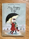 My Happy Life (Dunne #1) by Rose Lagercrantz
