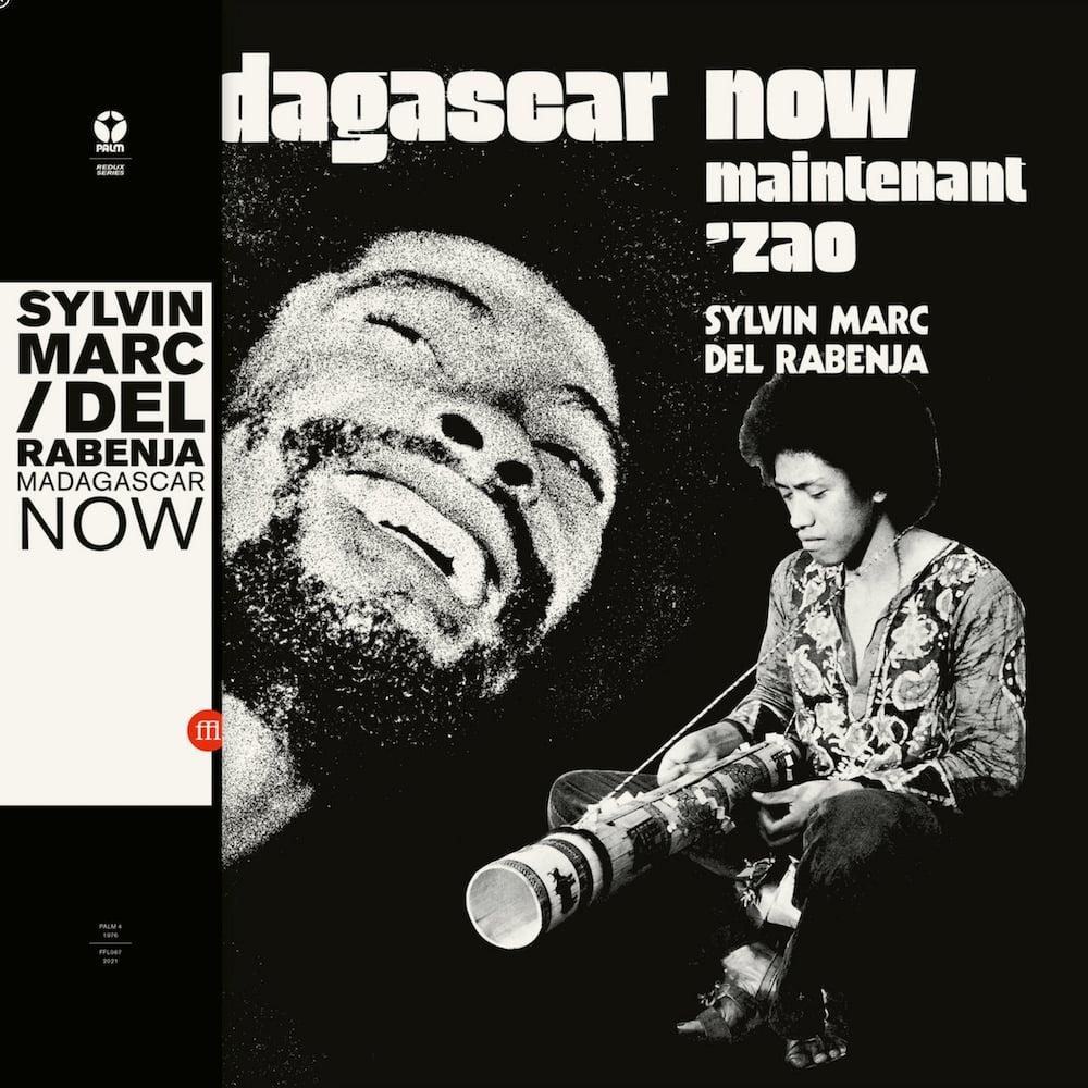 Sylvin Marc / Del Rabenja - Madagascar Now - Maintenant 'Zao (Souffle Continu - 2021)