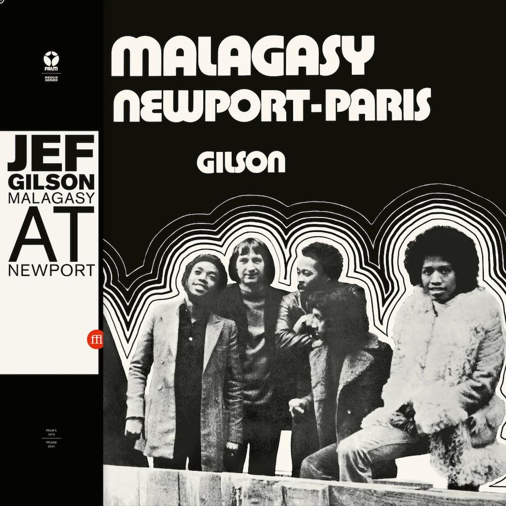 Malagasy & Jef Gilson - At Newport-Paris (Souffle Continu - 2021)