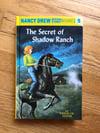 The Secret of the Shadow Ranch (Nancy Drew, #5) by Carolyn Keene