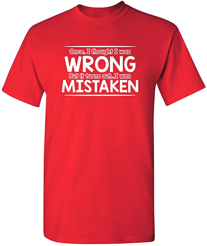 Mistakenly Wrong