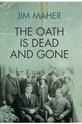Image of The Oath is Dead and Gone