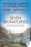 Image of Seven Signatories: Tracing the Family Histories of the Men Who Signed the Proclamation