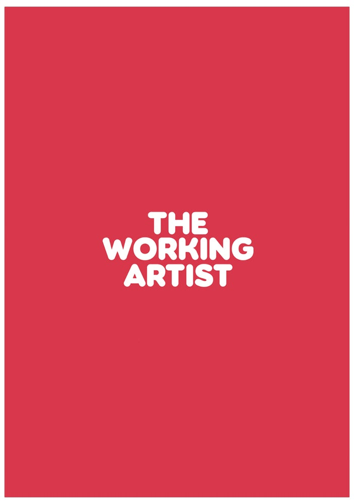 Image of The Working Artist: Back Orders