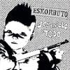 """ESKORBUTO - """"Jodiendolo Todo"""" LP"""