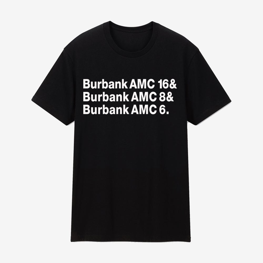 Image of Burbank AMC 4 LYFE Tee PREORDER