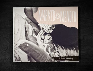 Image of Marked & Mended - A Tattoo Anthology