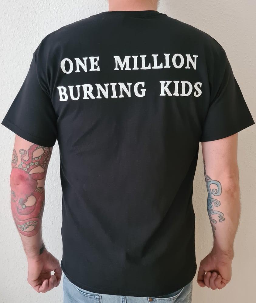 """Image of Shirt """"One Million Burning Kids"""""""