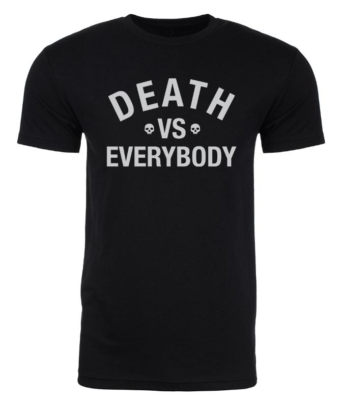 Image of DEATH VS EVERYBODY UNISEX T