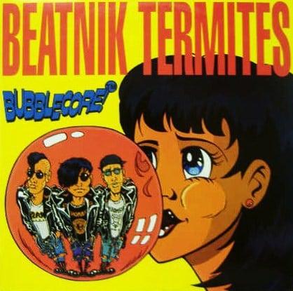 Image of Beatnik Termites - Bubblecore Cd