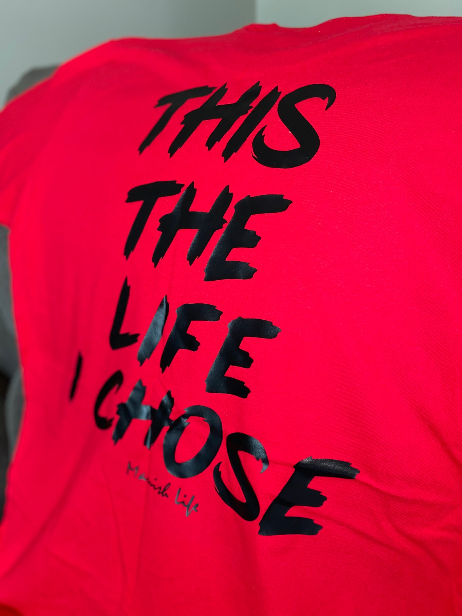 Image of The Life I Chose T (Red)