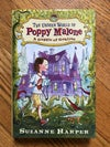 The Unseen World of Poppy Malone: A Gaggle of Goblins by Suzanne Harper