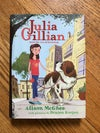 Julia Gillian and the Art of Knowing (Julia Gillian Trilogy, #1) by Alison McGhee