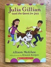 Julia Gillian and the Quest for Joy (Julia Gillian Trilogy #2) by Alison McGhee