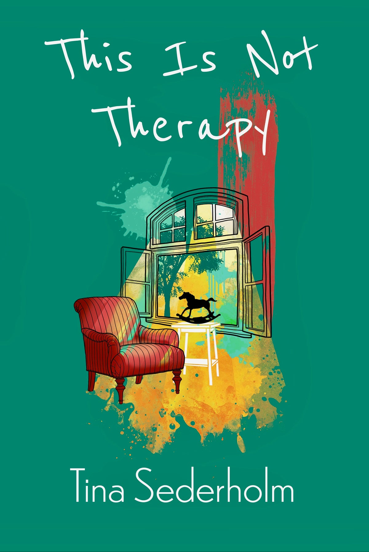 Image of This Is Not Therapy by Tina Sederholm